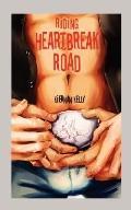 Riding Heartbreak Road