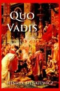 Quo Vadis A Narrative of the Time of Nero
