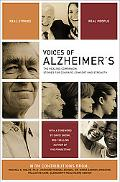 Voices of Alzheimer's The Healing Companion Stories for Courage, Comfort and Strength