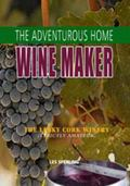 Adventurous Home Winemaker