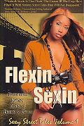 Sexin and Flexin: Sexy Street Tales: Volume 1