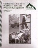 Mississippi Contractors Guide to Business, Law and Project Management 3rd Edition