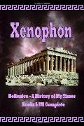 Hellenica - A History of My Times: Books I-VII Complete