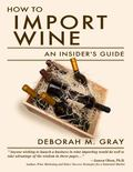 How to Import Wine : An Insider's Guide