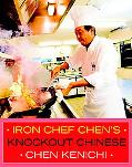 Iron Chef Chen's Knockout Chinese