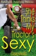 She Thinks My Tractor's Sexy