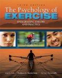 Psychology of Exercise : Integrating Theory and Practice