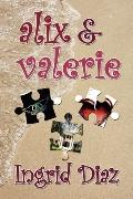 Alix and Valerie