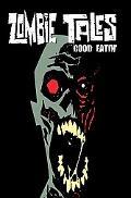 Zombie Tales Vol 3: Good Eatin'