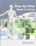 PMCC Step by Step Medical Coding 2008 Workbook