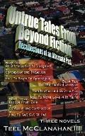 Untrue Tales from beyond Fiction - Recollections of an Alternate past: Book One, Book Two, a...