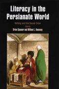 Literacy in the Persianate World : Writing and the Social Order