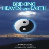 Bridging Heaven & Earth With Daniel Pinchbeck