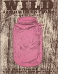 Wild Fermentation: A Do-It-Yourself Guide to Cultural Manipulation (DIY)