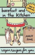 Barefoot and in the Kitchen : Vegan Recipes for You