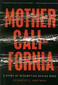 Mother California: A Story of Redemption Behind Bars