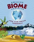 Amazing Biome Projects You Can Build Yourself (Build It Yourself series)