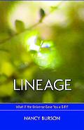 Lineage: What if the Universe Gave You a Gift?