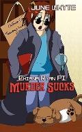 Murder Sucks