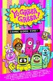 Yo Gabba Gabba: Comic Book Time
