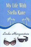 My Life With Stella Kane