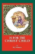 C is for the CHRIST CHILD