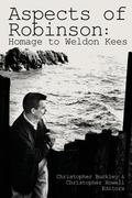 Aspects of Robinson: Homage to Weldon Kees