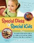 Special Diets for Special Kids, Volumes 1 and 2 Combined : Over 200 revised gluten-free case...
