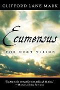 Ecumensus: The Next Vision