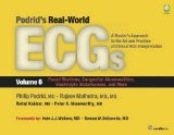 Podrid's Real-World Ecgs, Volume 6: Paced Rhythms, Congenital Abnormalities, Electrolyte Dis...
