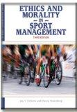Ethics and Morality in Sport Management (Sport Leisure Industries)