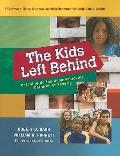 Kids Left Behind : Catching up the Underachieving Children of Po