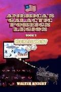 America's Galactic Foreign Legion: Book 2: Reenlistment (Volume 2)