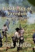Battle Cry of Freedom : An Alphonso Clay Mystery of the Civil War