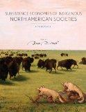 Subsistence Economies of Indigenous North American Societies: A Handbook