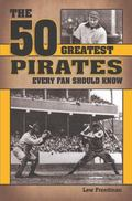 50 Greatest Pirates Every Fan Should Know