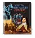 Light to the Nations : The History of Christian Civilization: Part One