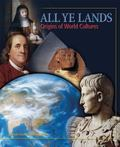 All Ye Lands : Origins of World Cultures