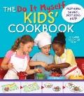 Do It Myself Kids' Cookbook : Nothing Hot, Nothing Sharp