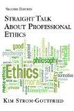 Straight Talk About Professional Ethics