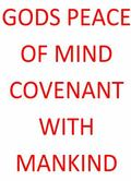 Gods Peace of Mind Covenant with Mankind