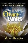 Ovary Wars