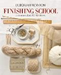 Finishing School : A Master Class for Knitters