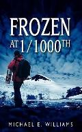 Frozen At 1/1000th