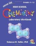 Focus on High School Chemistry Laboratory Workbook