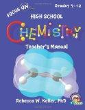 Focus on High School Chemistry Teacher's Manual