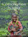 Conservation Science : Balancing the Needs of People and Nature