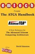 ATCA Handbook : A Short Reference for the Advanced Telecom Computing Architecture