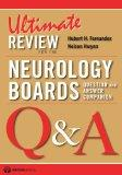 Ultimate Review for the Neurology Boards: Question and Answer Companion