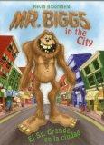 Mr. Biggs in the City / El Sr, Grande en la ciudad